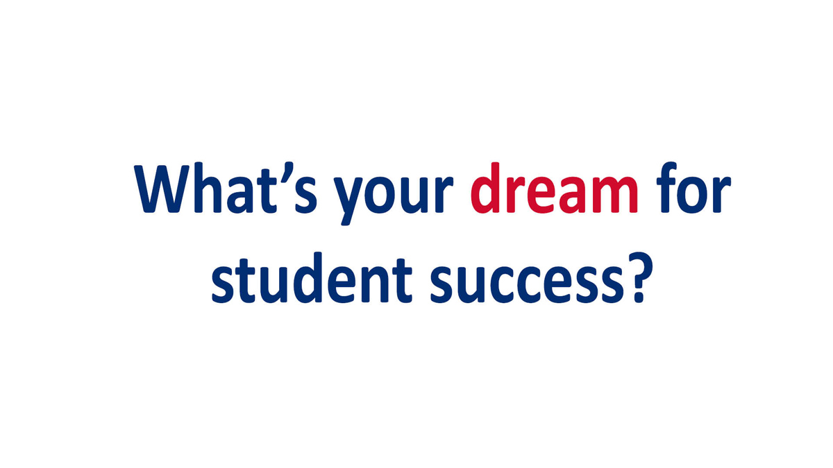 What's-your-dream-for-student-success