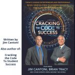 Cracking the Code to Student Success - Advancing Human Potential in Education and Health by Jim Cantoni, Founder of Realizing Dreams