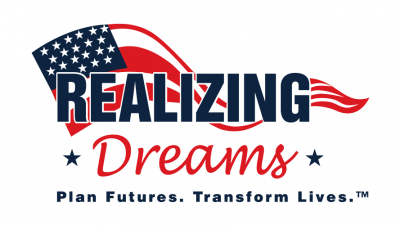 Realizing Dreams Plan Futures. Transform Lives.™ www.RealizingDreams.us