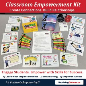Get kids to interact and create connections build relationships. Engage students and empower with skills for success with the Realizing Dreams Classroom / Student Empowerment Kit™.