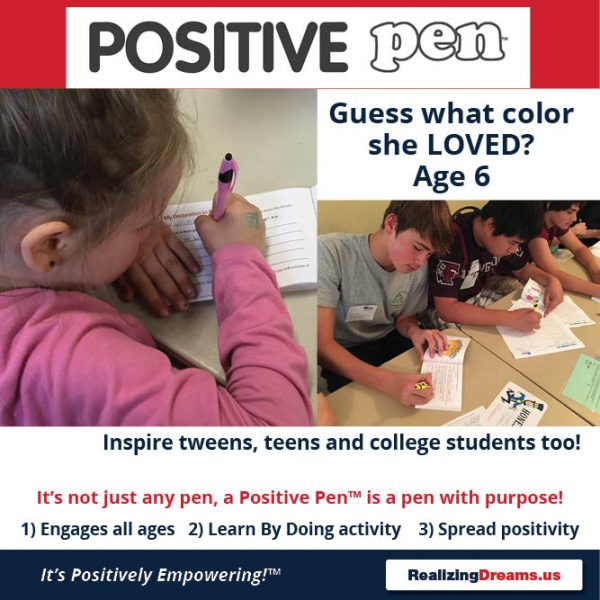 It's not just any pen, a Positive Pen™ is a pen with purpose! 1) Engages all Ages 2) Learn By Doing activity 3) Spread positivity