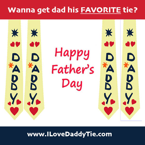 Spread joy and love wherever you are! I Love Daddy Tie™ by RealzingDreams.us